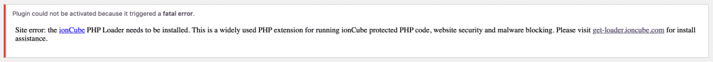 ionCube Loader error in WordPress: Site error: the ionCube PHP Loader needs to be installed. This is a widely used PHP extension for running ionCube protected code, website security and malware blocking.